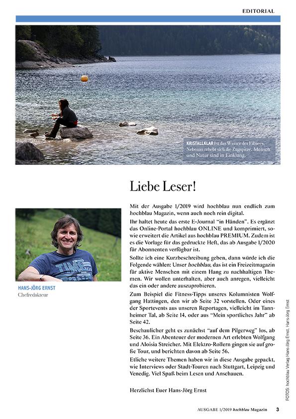 hochblau Magazin 1/2019 - Auszug Seite 3: Editorial von Chefredakteur Hans-Jörg Ernst: Liebe Leser! | © hochblau Verlag Hans-Jörg Ernst