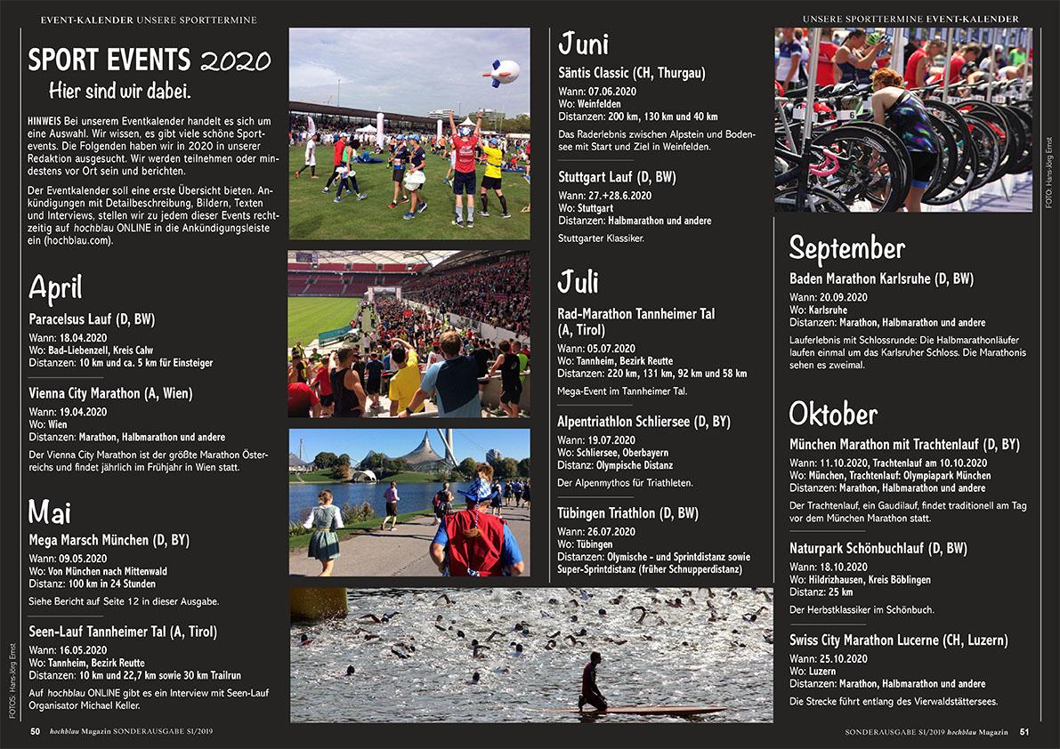 SPORT EVENTS 2020 Unsere Redaktion hat ausgewählt und ihren Eventkalender 2020 zusammengestellt. Hier sind wir dabei!